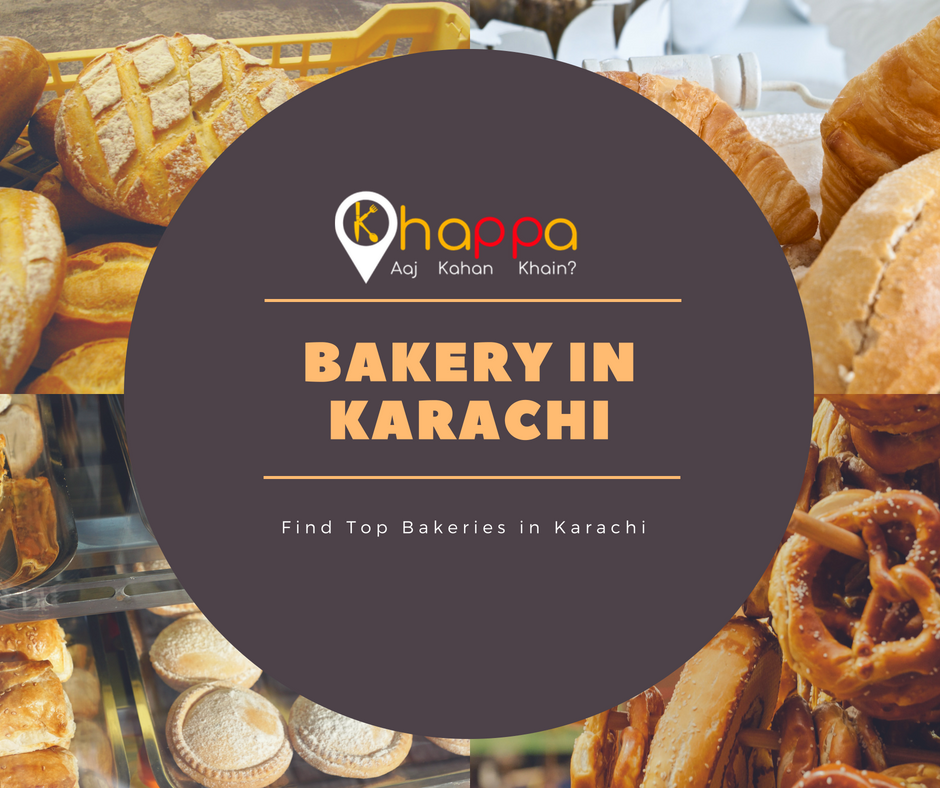 Find Top Bakery in Karachi - Khappa pk